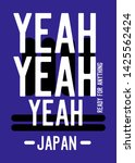 yeah japan ready for anything t ... | Shutterstock .eps vector #1425562424