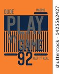 madrid dude play my game t... | Shutterstock .eps vector #1425562427