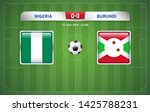 nigeria vs burundi scoreboard... | Shutterstock .eps vector #1425788231