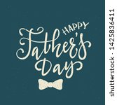 happy father's day greeting... | Shutterstock . vector #1425836411