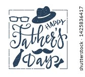happy father's day greeting... | Shutterstock . vector #1425836417
