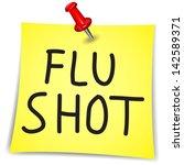 flu shot written on a note... | Shutterstock .eps vector #142589371