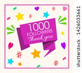 1000 followers thank you...   Shutterstock .eps vector #1426033661