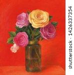 roses in vase. flowers. oil... | Shutterstock . vector #1426337354