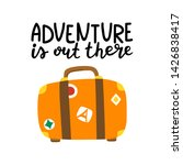 adventure is out there hand... | Shutterstock .eps vector #1426838417