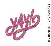 yay  vector hand lettering... | Shutterstock .eps vector #1427246411