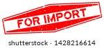 grunge red for import word... | Shutterstock .eps vector #1428216614