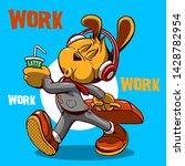 work slogan cartoon dog... | Shutterstock .eps vector #1428782954