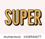 super word in yellow color and... | Shutterstock . vector #1428960677