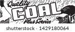 quality coal   retro ad art... | Shutterstock .eps vector #1429180064
