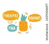 pineapple  ananas  pi a....   Shutterstock .eps vector #1429204697