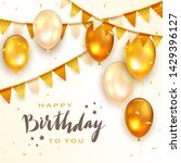 lettering happy birthday to you ... | Shutterstock .eps vector #1429396127