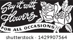 say it with flowers   retro ad... | Shutterstock .eps vector #1429907564