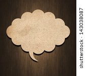 Speech Bubble Paper On Wood...