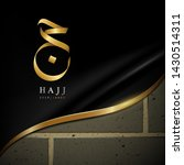 the word hajj in arabic and the ... | Shutterstock .eps vector #1430514311