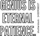 genius is eternal patience...   Shutterstock .eps vector #1430908037