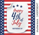 4th of july background....   Shutterstock . vector #1430958347