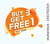 buy 3 get 1 free sale tag.... | Shutterstock .eps vector #1431702314