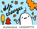 life changes hand drawn vector... | Shutterstock .eps vector #1432649774