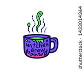 cup of witch brew for halloween.... | Shutterstock .eps vector #1433014364