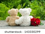 Red Roses And Two Teddy Bears...