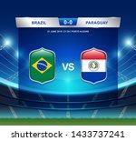 brazil vs paraguay scoreboard... | Shutterstock .eps vector #1433737241