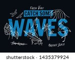 catch some waves slogan text... | Shutterstock .eps vector #1435379924