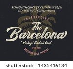 """""""the barcelona"""". vintage brush...   Shutterstock .eps vector #1435416134"""