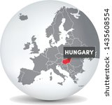 World globe map with the identication of Hungary. Map of Hungary. Hungary on grey political 3D globe. Europe countries. Vector stock.