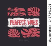perfect vibes graphic t shirt... | Shutterstock .eps vector #1437341201