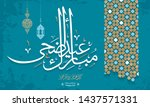 arabic islamic calligraphy of... | Shutterstock .eps vector #1437571331