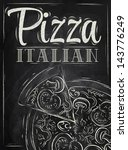 Poster with pizza and a slice of pizza with the inscription Italian pizza stylized drawing with chalk on the blackboard
