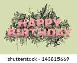 happy birthday greeting flower... | Shutterstock .eps vector #143815669
