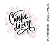 carpe diem. beautiful message.... | Shutterstock .eps vector #1438249601