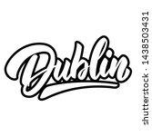 dublin  capital of republic of... | Shutterstock .eps vector #1438503431