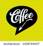 coffee advertising. coffee shop ... | Shutterstock .eps vector #1438769657