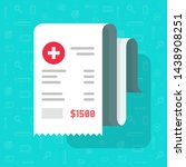 medical receipt or bill vector... | Shutterstock .eps vector #1438908251