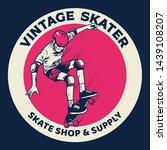 vintage badge of skateboarding... | Shutterstock .eps vector #1439108207