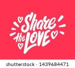 share the love. vector... | Shutterstock .eps vector #1439684471