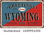 greetings from wyoming vintage... | Shutterstock .eps vector #1439951354