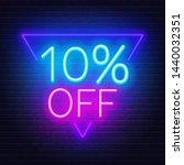 10 percent off neon lettering....   Shutterstock .eps vector #1440032351