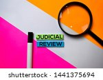 judicial review text on sticky... | Shutterstock . vector #1441375694