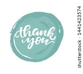 thank you card with blue brush... | Shutterstock . vector #1441423574