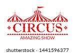 circus logo  badge or label... | Shutterstock .eps vector #1441596377