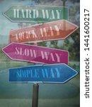 hard way   slow way  quick way  ...   Shutterstock . vector #1441600217
