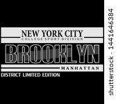 brooklyn slogan graphic... | Shutterstock .eps vector #1441646384