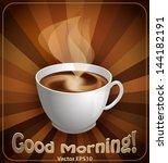 cup of coffee. vector | Shutterstock .eps vector #144182191