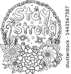 stay strong font with flowers... | Shutterstock .eps vector #1443567587