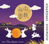 mid autumn festival vector... | Shutterstock .eps vector #1444265414