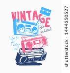 typography slogan with vintage... | Shutterstock .eps vector #1444350527